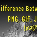Difference between PNG, JPEG, GIF Images
