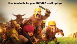 Download Clash of Clans For PC/Windows(7,8,8.1)/MAC