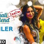 Dilliwaali Zaalim Girlfriend Trailer | Jackie Shroff, Divyendu Sharma | Yo Yo Honey Singh