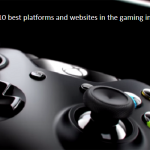 10 Best Platforms and Websites in the Gaming Industry