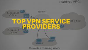 top-best-vpn-service-providers
