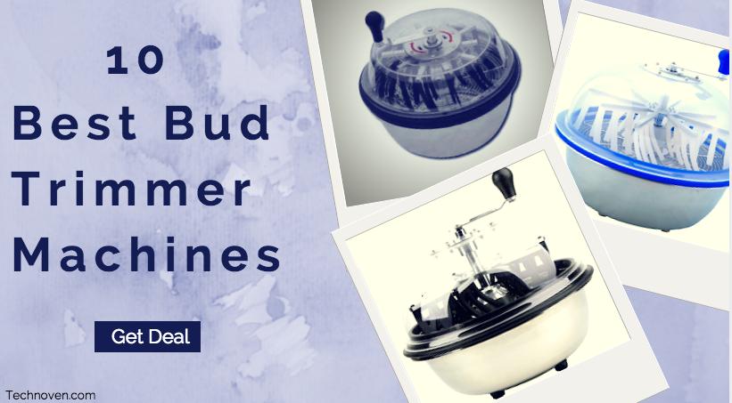 Best Bud Trimmers Machine