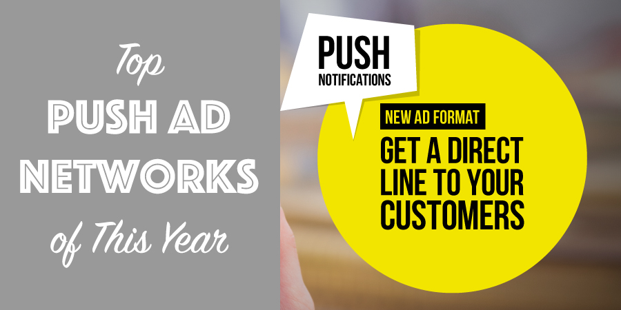 Best Push Ad Networks