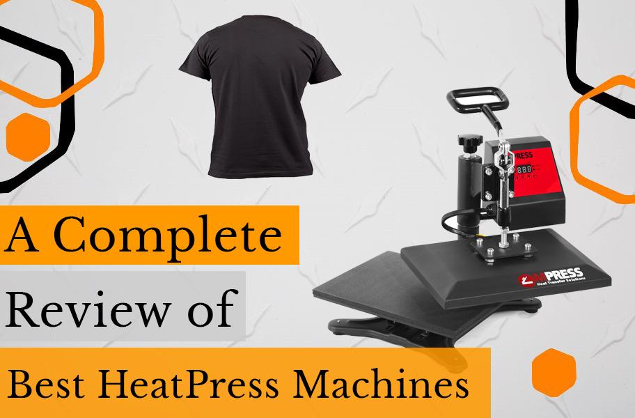 Best Heat Press Machine Review