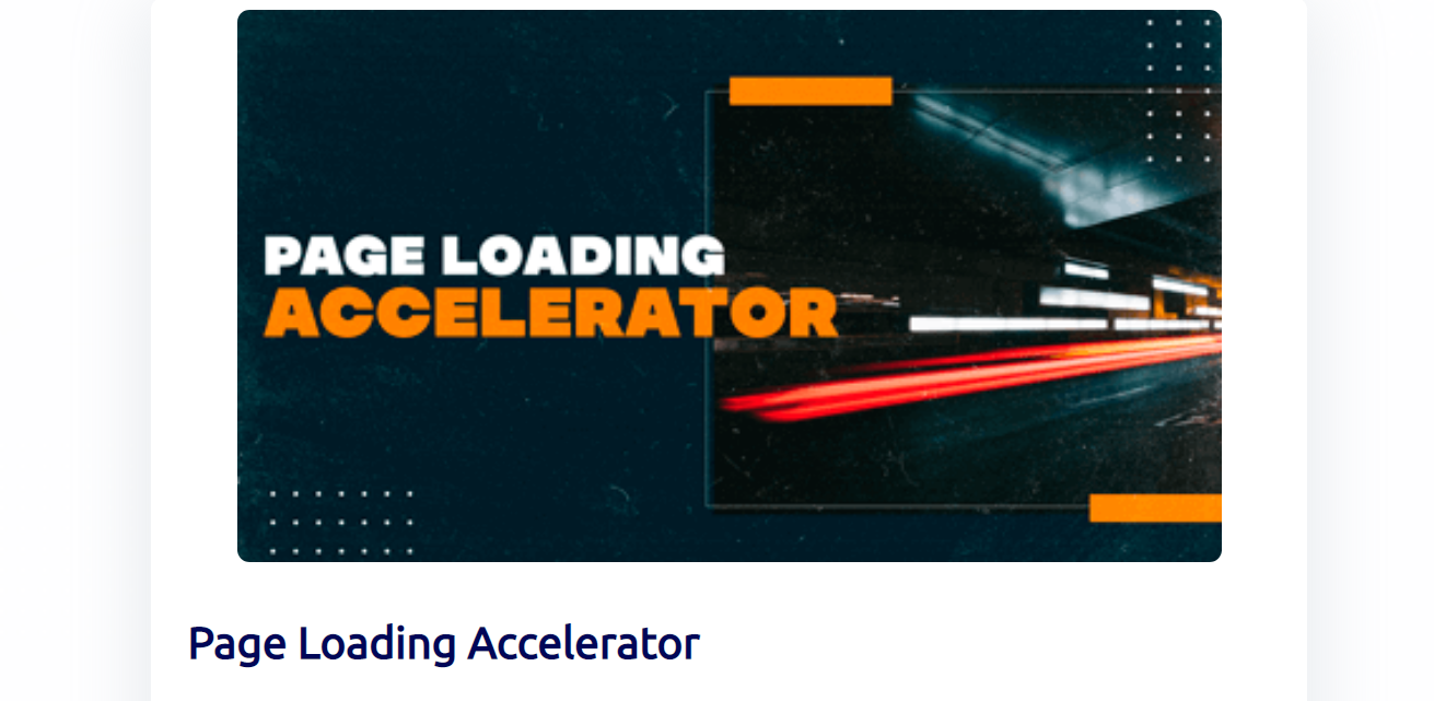 Page Loading Accelerator