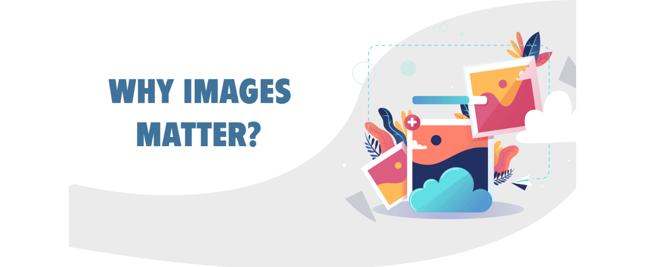 Why Images matter - Buzzious